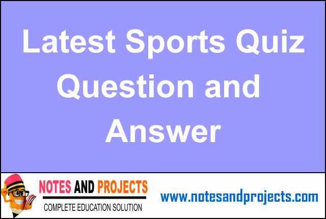Latest Sports Quiz Questions And Answers